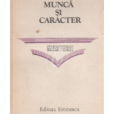 Munca si caracter (Ed. Eminescu)
