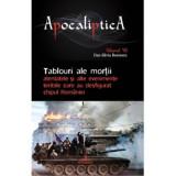 Apocalipsa 7 - Tablouri ale mortii | Dan-Silviu Boerescu, Integral