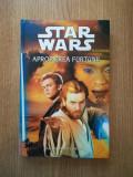 Cumpara ieftin ALAN DEAN FOSTER - STAR WARS. APROPIEREA FURTUNII (2004, editie cartonata)