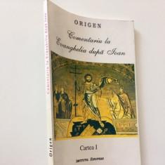 ORIGEN, COMENTARIU LA EVANGHELIA DUPA IOAN. CARTEA 1.TRADUCERE CRISTIAN BADILITA