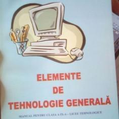 Elemente de tehnologie generala – manual clasa a XI-a – A. Tonea