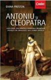 Antoniu si Cleopatra | Diana Preston, Corint