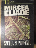 SACRUL SI PROFANUL-MIRCEA ELIADE