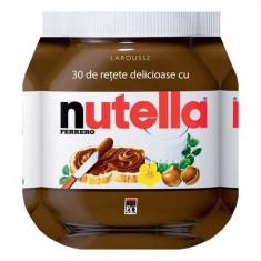 30 de rețete delicioase cu Nutella