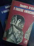 O Tragedie Americana Vol.1-2 - Theodor Dreiser ,546197