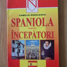 SPANIOLA PENTRU INCEPATORI- CAMELIA RADULESCU