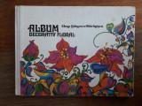 Album decorativ floral - Elena Stanescu  /  R4