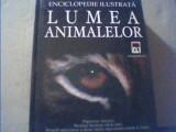 David Burnie - LUMEA ANIMALELOR { Enciclopedie ilustrata } / Rao, 2003
