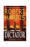 Dictator. Cicero Trilogy 3