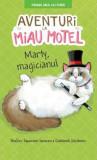 Aventuri la Miau Motel: Marty, magicianul | Shelley Swanson Sateren, Deborah Melmon
