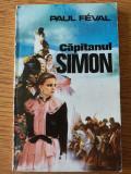 Capitanul Simon - Paul Feval