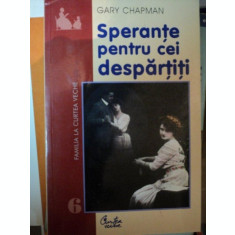 SPERANTE PENTRU CEI DESPARTITI-GARY CHAPMAN,BUC.2001