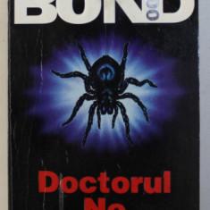 JAMES BOND , DOCTORUL NO , de IAN FLEMING , 1999