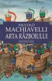 Arta razboiului/Niccolo Machiavelli, Cartex 2000