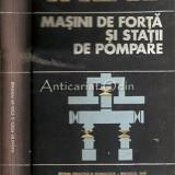 Masini De Forta Si Statii De Pompare - Cesar Buda, Ovidiu Alexandrescu