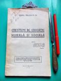 Maior SAULESCU N.SP. - Chestiuni de educatie morala si sociala (1930; netaiata)