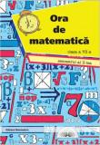 Cumpara ieftin Ora de matematica clasa a VII-a sem. 2