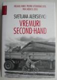 Vremuri Second-Hand – Svetlana Aleksievici