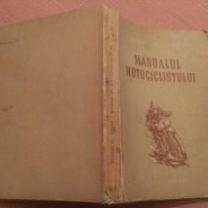 Manualul Motociclistului. Prima editie, 1954 - George Al. Mayer, Alta editura
