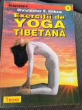 EXERCITII DE YOGA TIBETANA