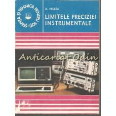 Limitele Preciziei Instrumentale - A. Millea