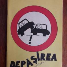Depasirea - Pliant MILITIA, caricaturi Octavian Andronic / R3P4F
