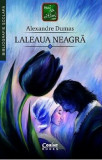 Cumpara ieftin Laleaua neagra/Alexandre Dumas