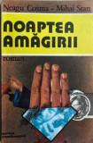 Noaptea amagirilor Neagu Cosma, Mihai Stan