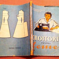 Croitorie pentru femei. Ed. Tehnica, 1959 - N. Stanescu-Tautu, M. Andrusca