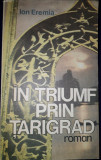 Ion Eremia - In triumf prin Tarigrad