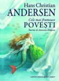Cele mai frumoase povesti   Hans Christian Andersen