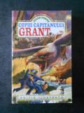 JULES VERNE - COPIII CAPITANULUI GRANT