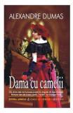 Dama cu camelii - Alexandre Dumas fiul