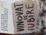VINOVAT DE IUBIRE - ADRIAN PAUNESCU poezii