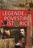 Legende si povestiri istorice