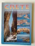 Crete - A Tour of ALL the Towns and Villages (ghid complet color, insula Creta)