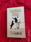 DANIELLE STEEL: CU FIECARE ZI