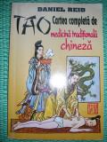 TAO Cartea completa de medicina traditionala chineza Daniel Reid