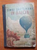 Cartea pentru copii - cinci saptamani in balon - jules verne - din anul 1951