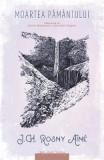 Moartea pamantului - J.H. Rosny Aine