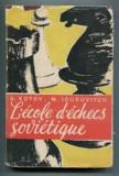 a. kotov m. ioudovitch l ecole d echecs sovietique