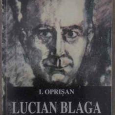 LUCIAN BLAGA PRINTRE CONTEMPORANI EDITIE NECENZURATA - I. OPRISAN