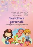 Cumpara ieftin Dezvoltare personala - caiet pentru clasa pregatitoare/Mihaela-Ada Radu, Olga Piriiala, Rodica Chiran, Aramis