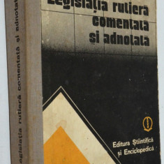 Legislatia Rutiera comentata si adnotata- Corneliu Turianu, Cristiana Turianu