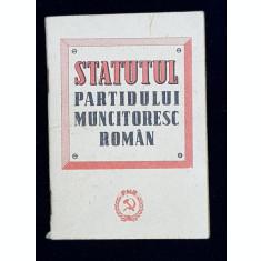STATUTUL PARTIDULUI MUNCITORESC ROMAN , TIPARIT IN ANII '60