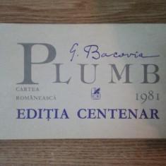 PLUMB - GEORGE BACOVIA EDITIE CENTENARA 1981