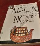 ARCA LUI NOE  NICOLAE  MANOLESCU