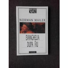 EVANGHELIA DUPA FIU , NORMAN MAILER