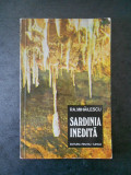 P. A. MIHAILESCU - SARDINIA INEDITA. CIVILIZATII PUNICE. PESTERI. TURISM
