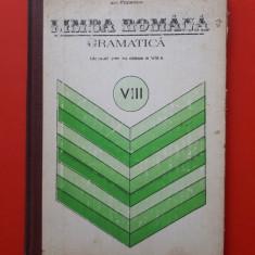 LIMBA ROMANA GRAMATICA Manual clasa a VIII a × Ion Popescu an 1982